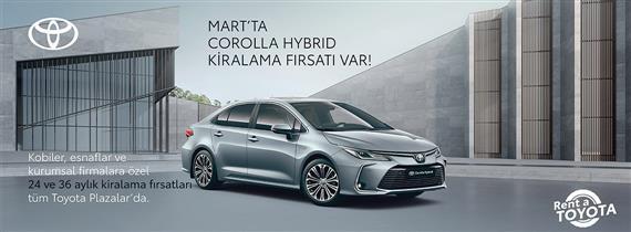 Mart'ta Corolla Hybrid Kiralama Fırsatı Var!
